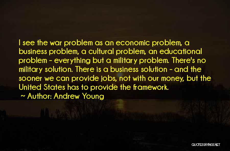 Problem Has Solution Quotes By Andrew Young