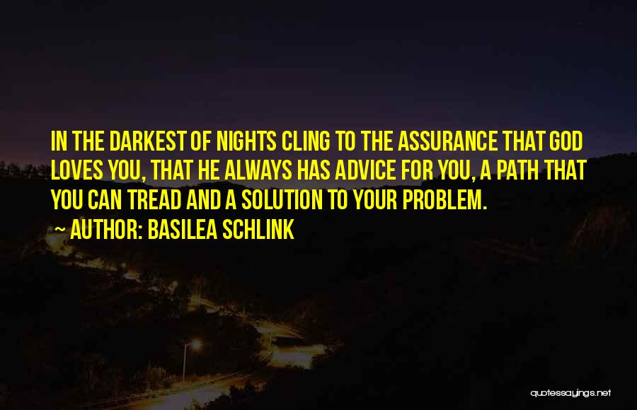 Problem Has Solution Quotes By Basilea Schlink