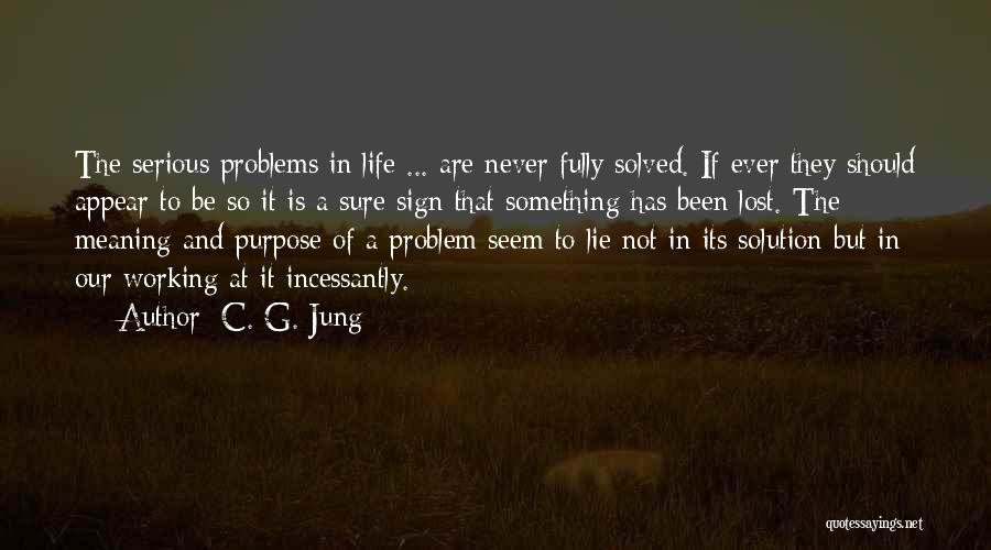 Problem Has Solution Quotes By C. G. Jung