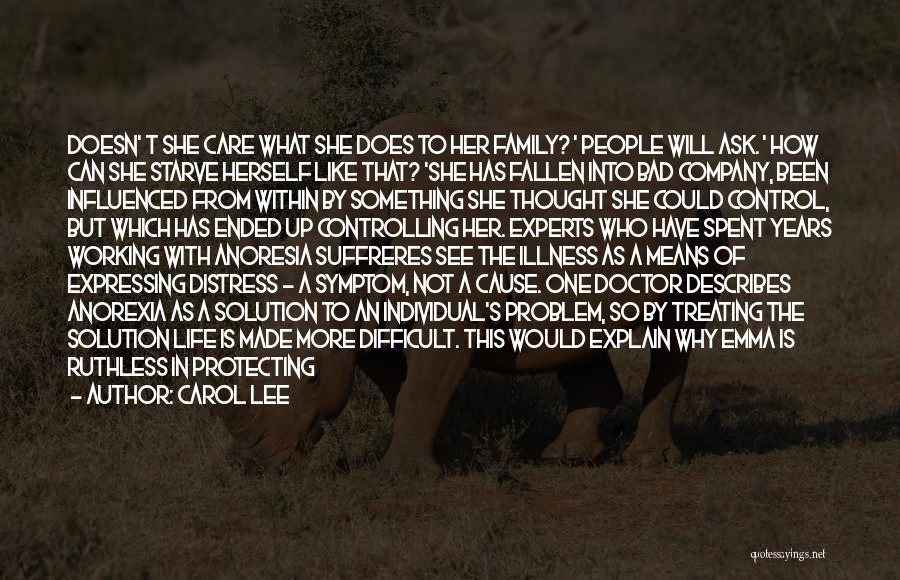 Problem Has Solution Quotes By Carol Lee