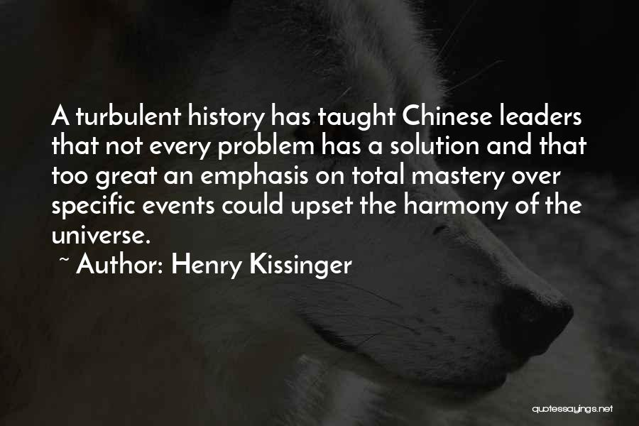 Problem Has Solution Quotes By Henry Kissinger