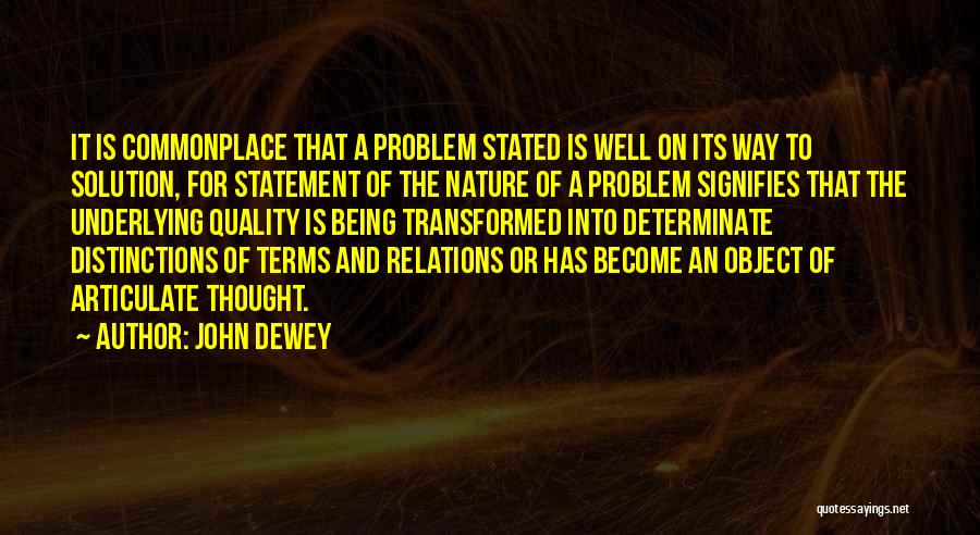 Problem Has Solution Quotes By John Dewey