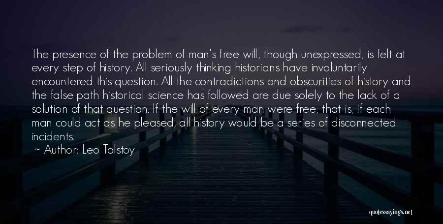 Problem Has Solution Quotes By Leo Tolstoy