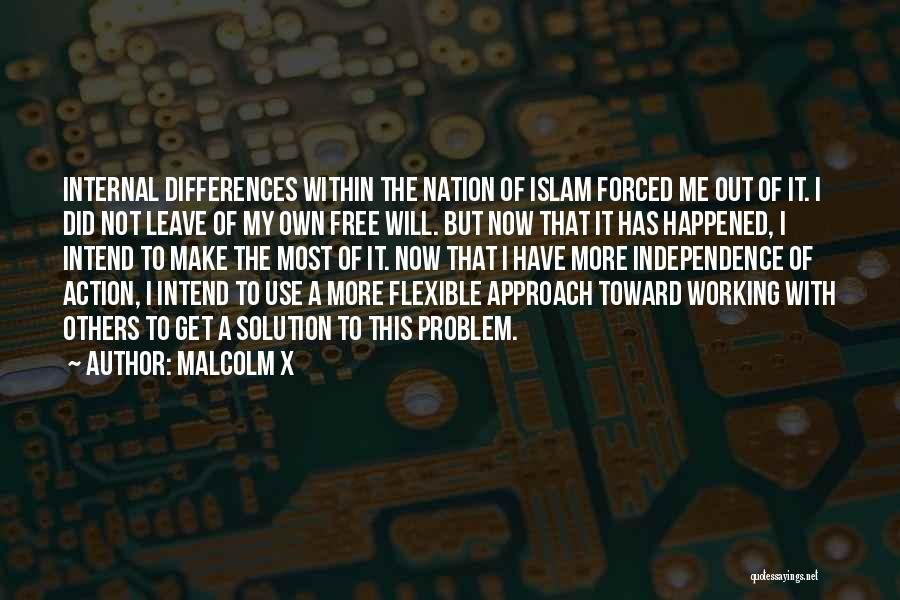 Problem Has Solution Quotes By Malcolm X