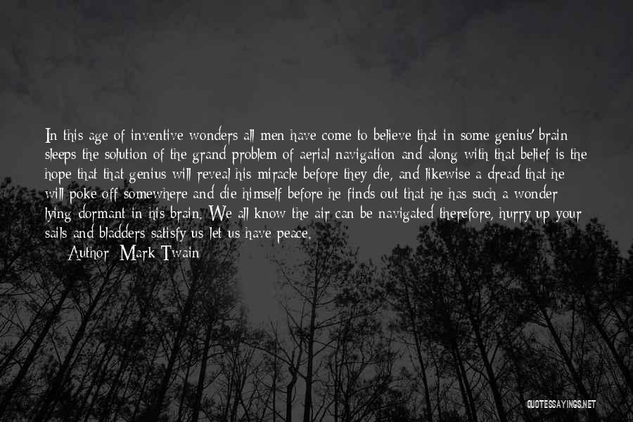 Problem Has Solution Quotes By Mark Twain
