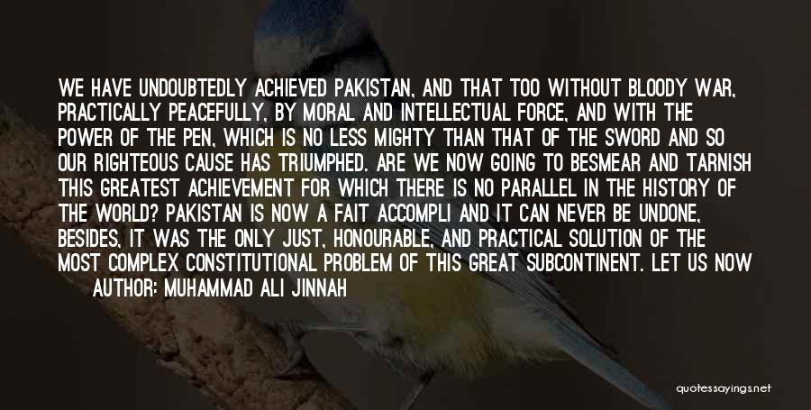 Problem Has Solution Quotes By Muhammad Ali Jinnah