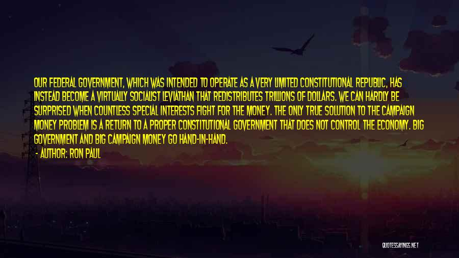 Problem Has Solution Quotes By Ron Paul