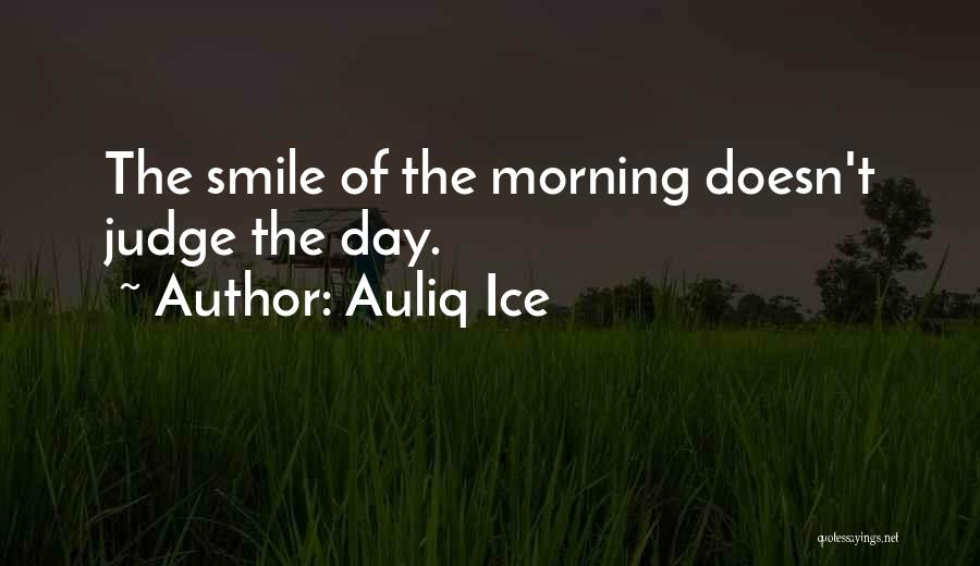 Problems And Smile Quotes By Auliq Ice