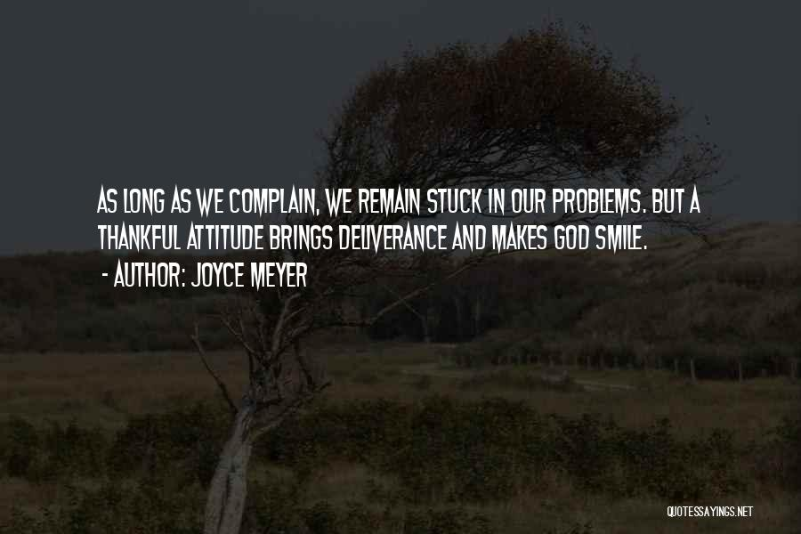 Problems And Smile Quotes By Joyce Meyer