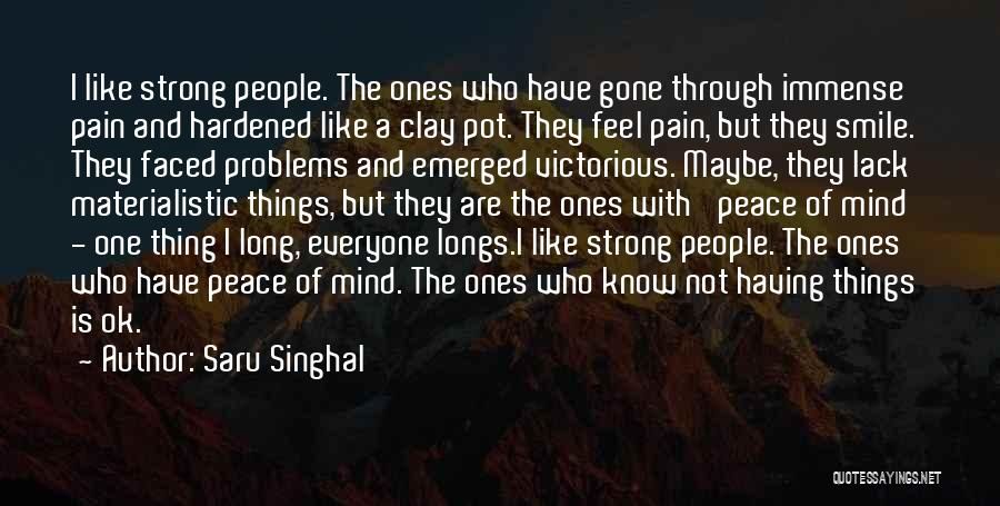 Problems And Smile Quotes By Saru Singhal