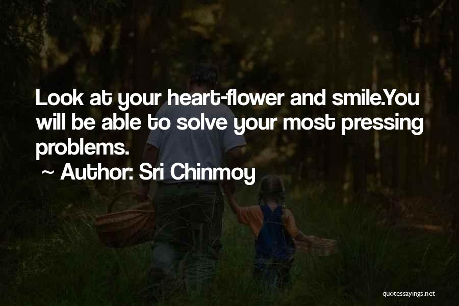 Problems And Smile Quotes By Sri Chinmoy
