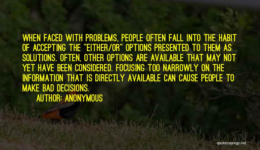 Problems Have Solutions Quotes By Anonymous