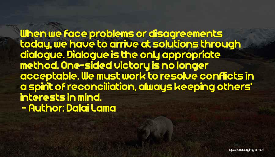 Problems Have Solutions Quotes By Dalai Lama