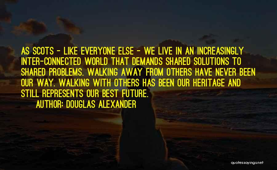 Problems Have Solutions Quotes By Douglas Alexander
