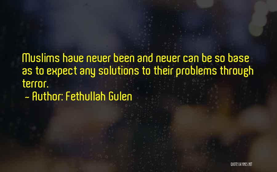 Problems Have Solutions Quotes By Fethullah Gulen