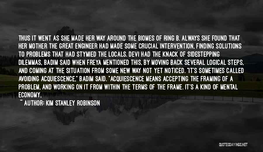 Problems Have Solutions Quotes By Kim Stanley Robinson