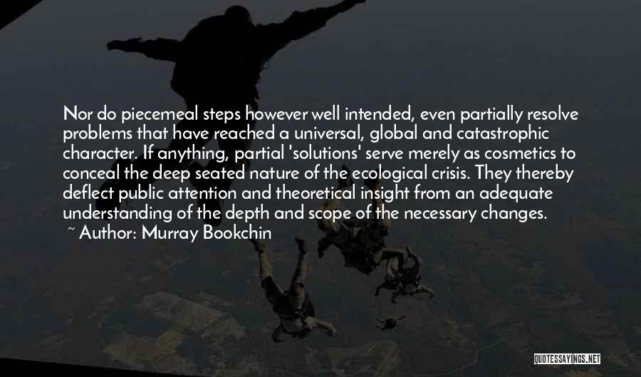 Problems Have Solutions Quotes By Murray Bookchin