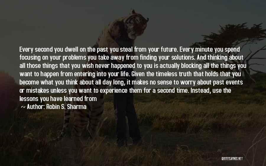 Problems Have Solutions Quotes By Robin S. Sharma