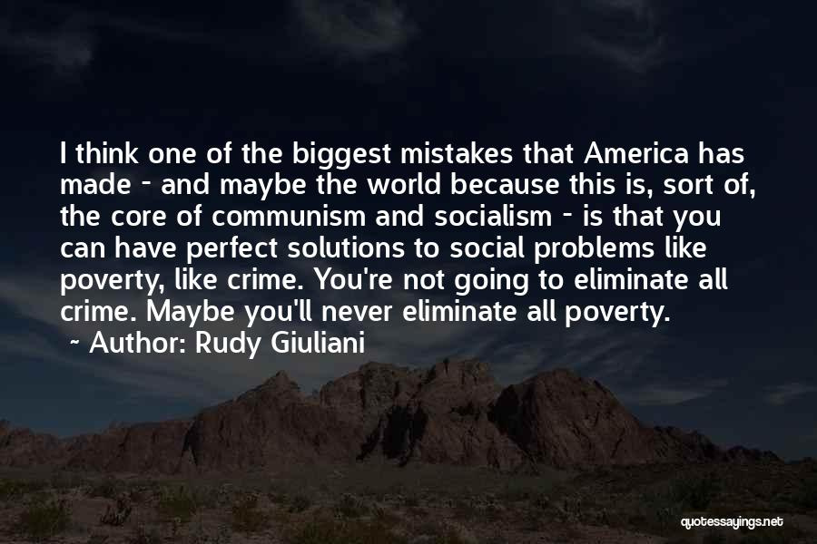 Problems Have Solutions Quotes By Rudy Giuliani