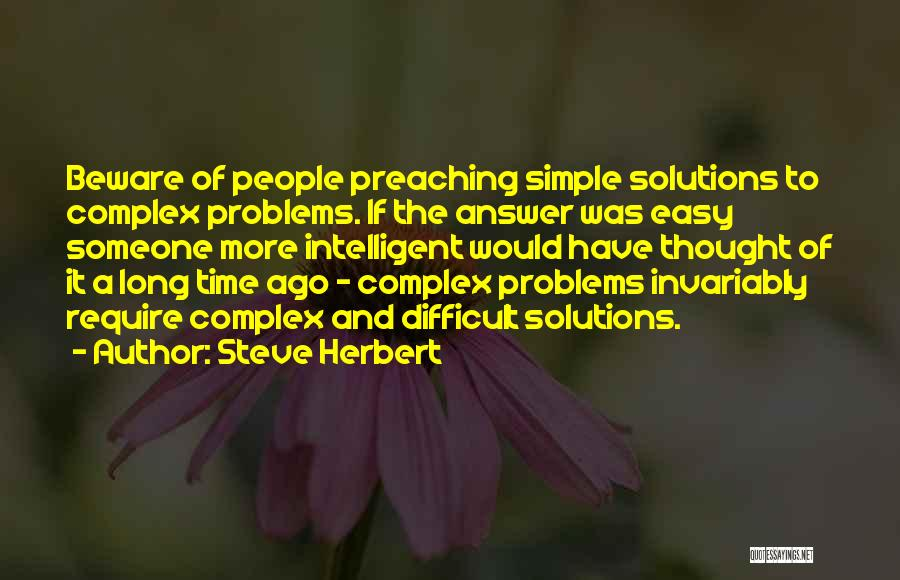 Problems Have Solutions Quotes By Steve Herbert