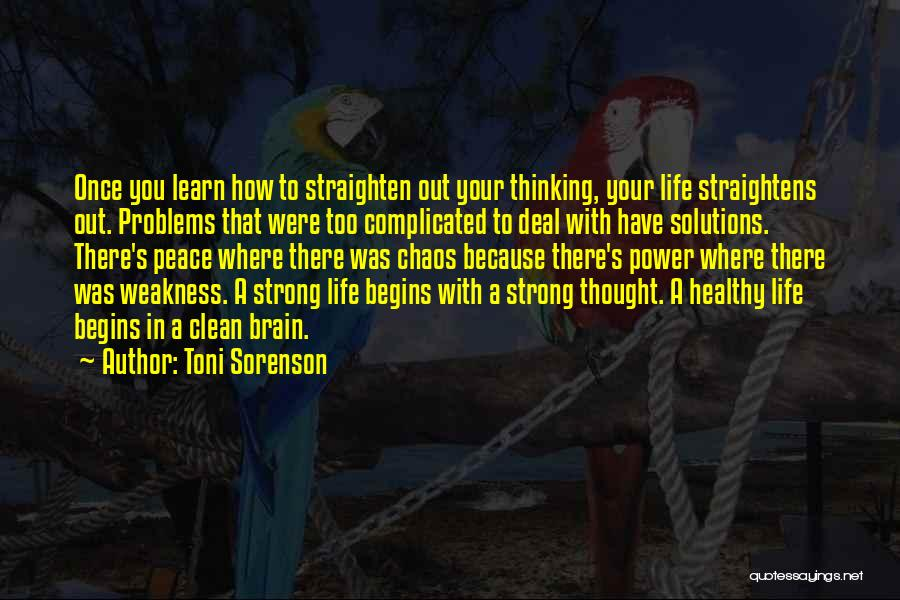 Problems Have Solutions Quotes By Toni Sorenson