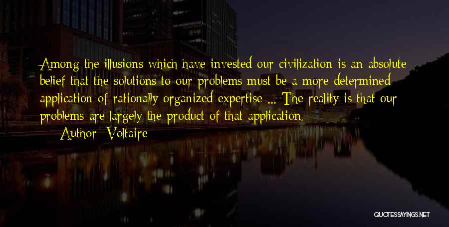 Problems Have Solutions Quotes By Voltaire