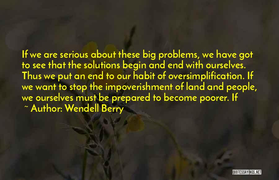 Problems Have Solutions Quotes By Wendell Berry