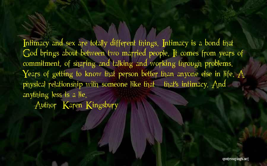Problems In Married Life Quotes By Karen Kingsbury