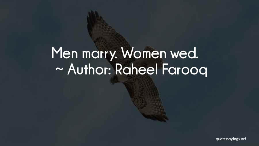 Problems In Married Life Quotes By Raheel Farooq