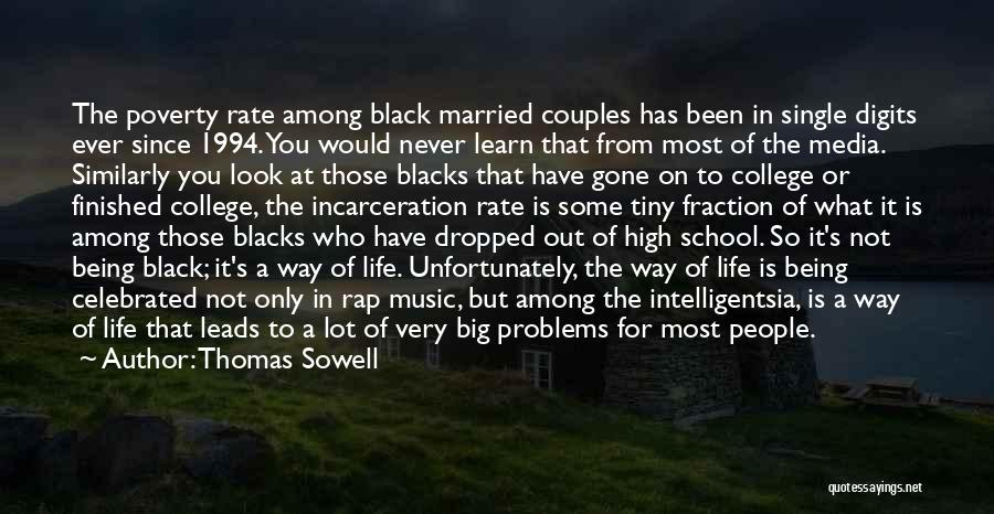 Problems In Married Life Quotes By Thomas Sowell