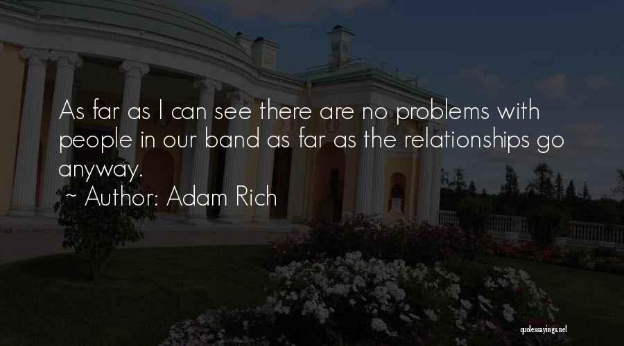 Problems In Relationships Quotes By Adam Rich