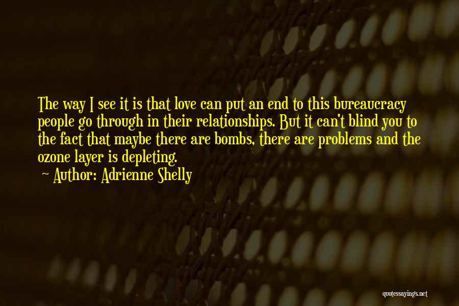 Problems In Relationships Quotes By Adrienne Shelly