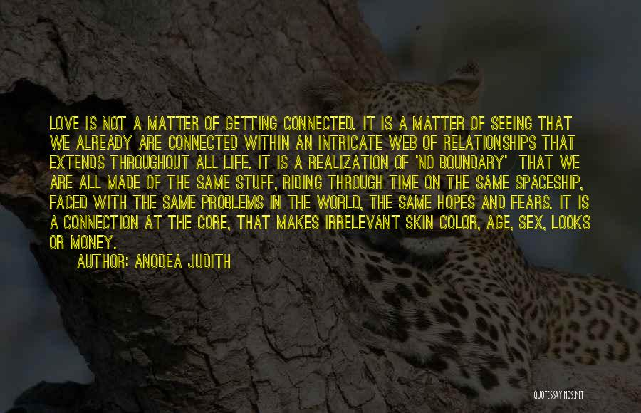 Problems In Relationships Quotes By Anodea Judith