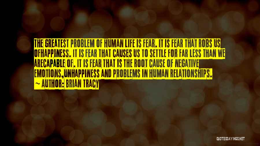 Problems In Relationships Quotes By Brian Tracy