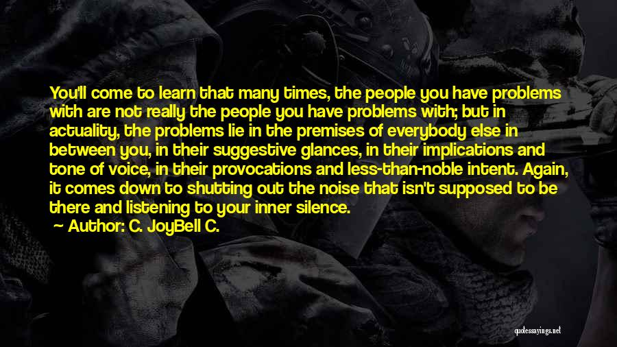 Problems In Relationships Quotes By C. JoyBell C.