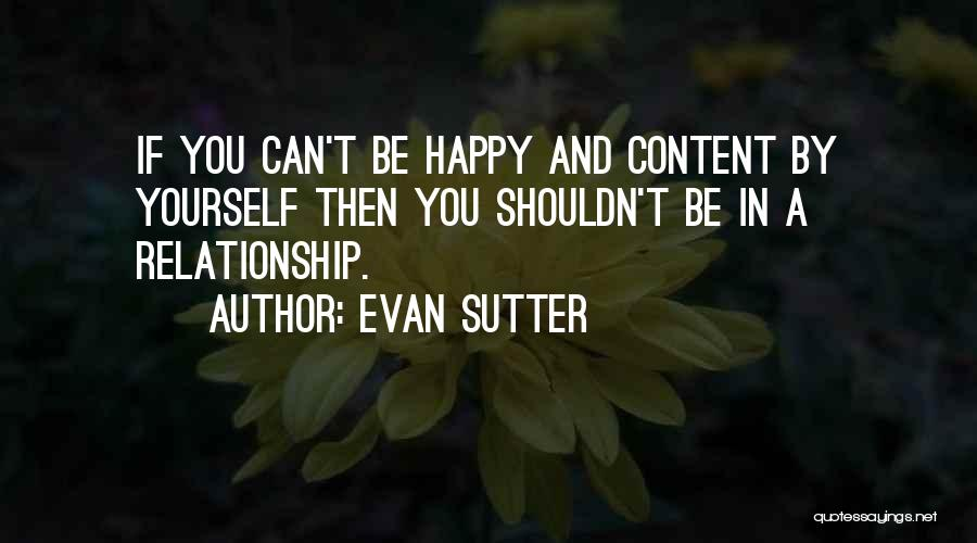 Problems In Relationships Quotes By Evan Sutter