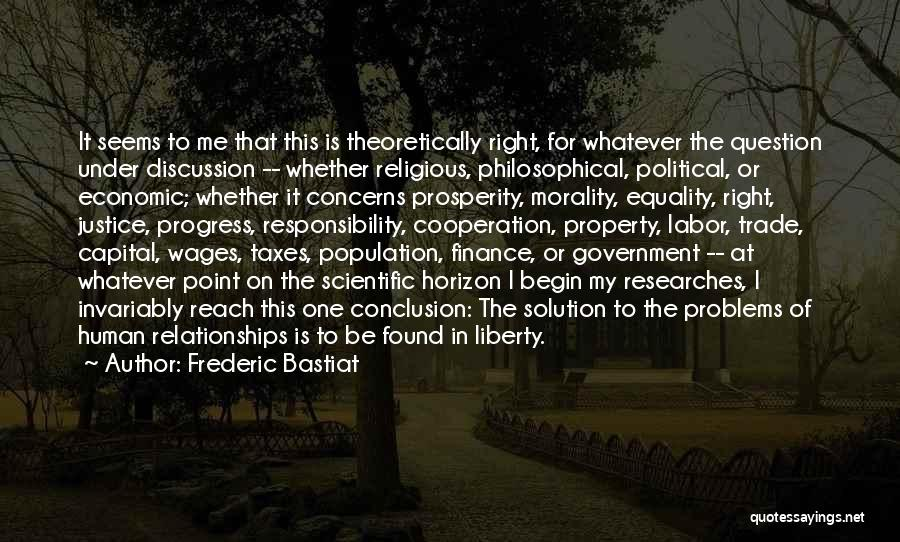 Problems In Relationships Quotes By Frederic Bastiat