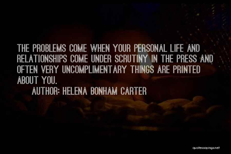 Problems In Relationships Quotes By Helena Bonham Carter