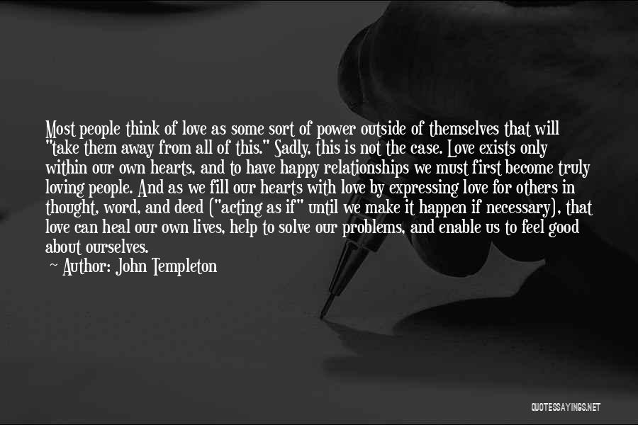 Problems In Relationships Quotes By John Templeton