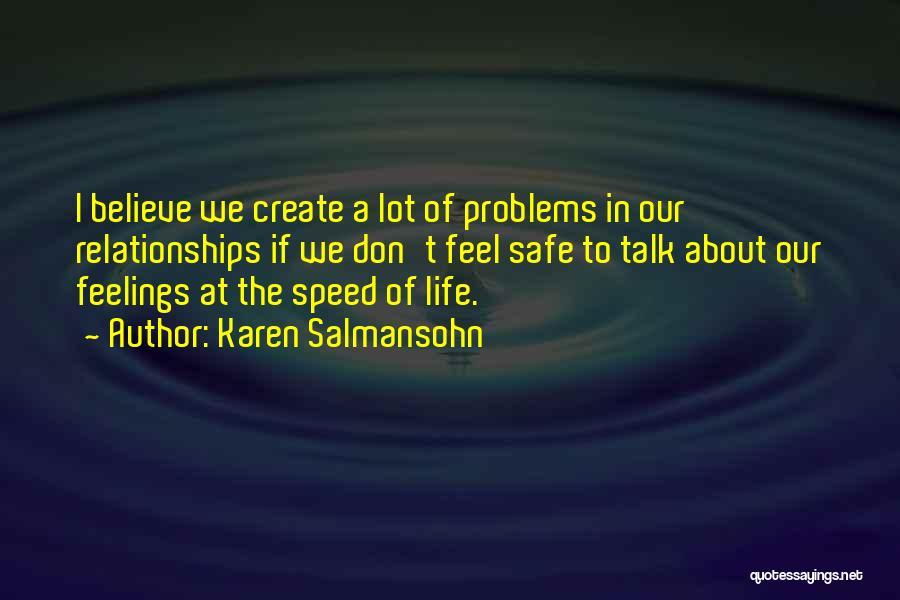 Problems In Relationships Quotes By Karen Salmansohn