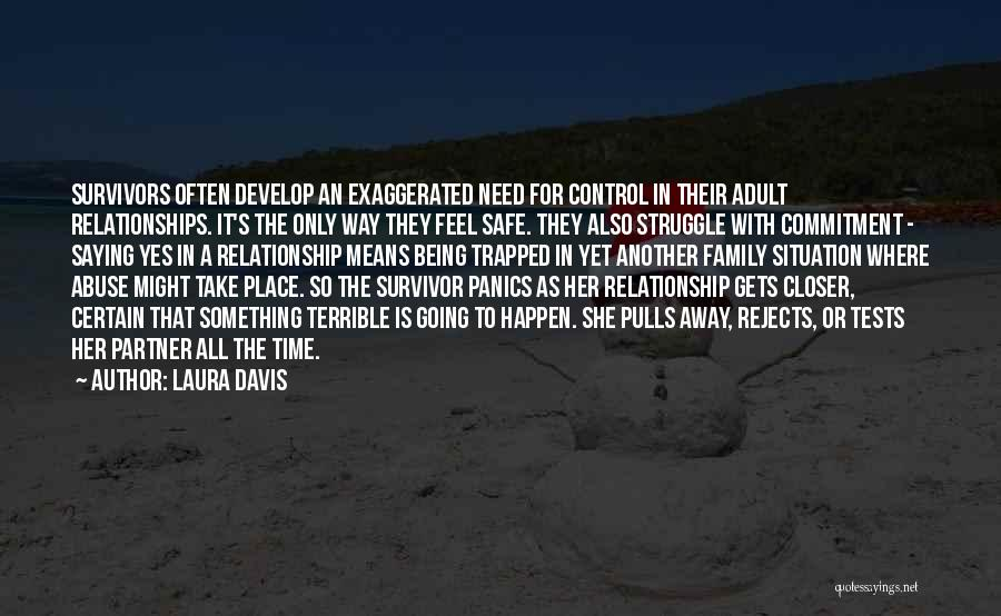 Problems In Relationships Quotes By Laura Davis