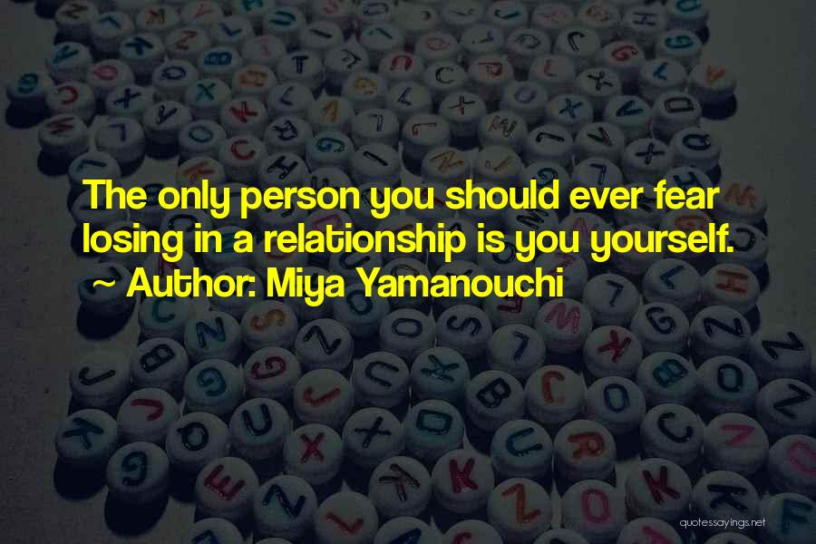Problems In Relationships Quotes By Miya Yamanouchi
