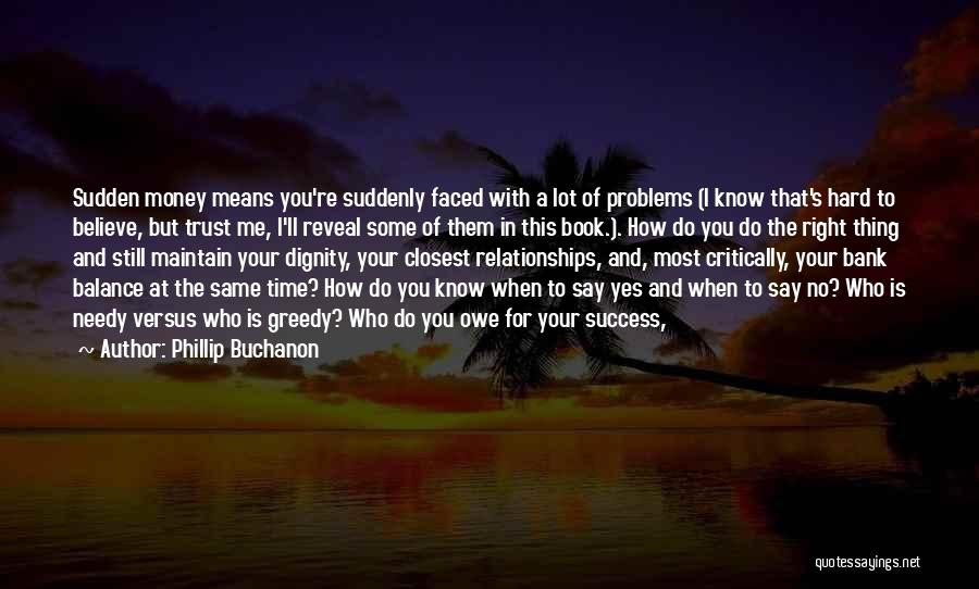 Problems In Relationships Quotes By Phillip Buchanon
