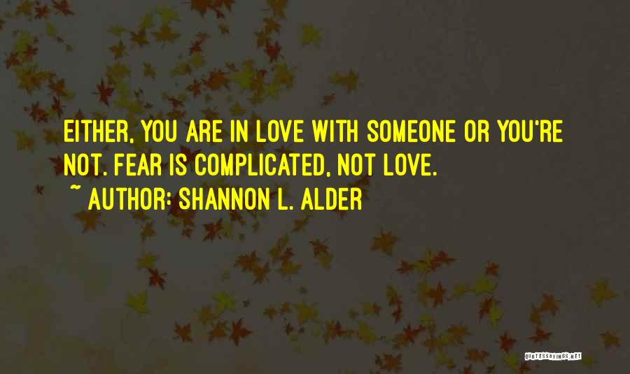 Problems In Relationships Quotes By Shannon L. Alder