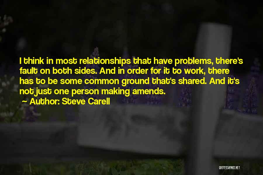 Problems In Relationships Quotes By Steve Carell