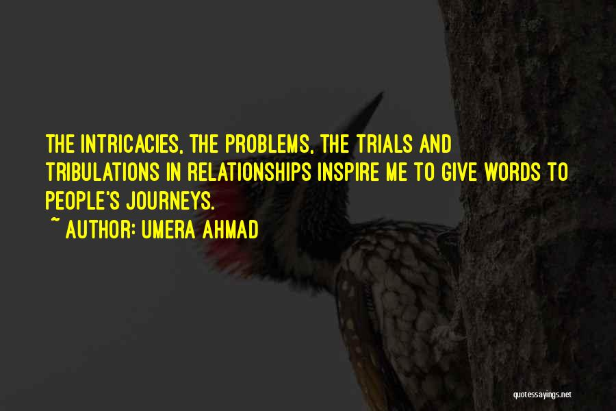 Problems In Relationships Quotes By Umera Ahmad