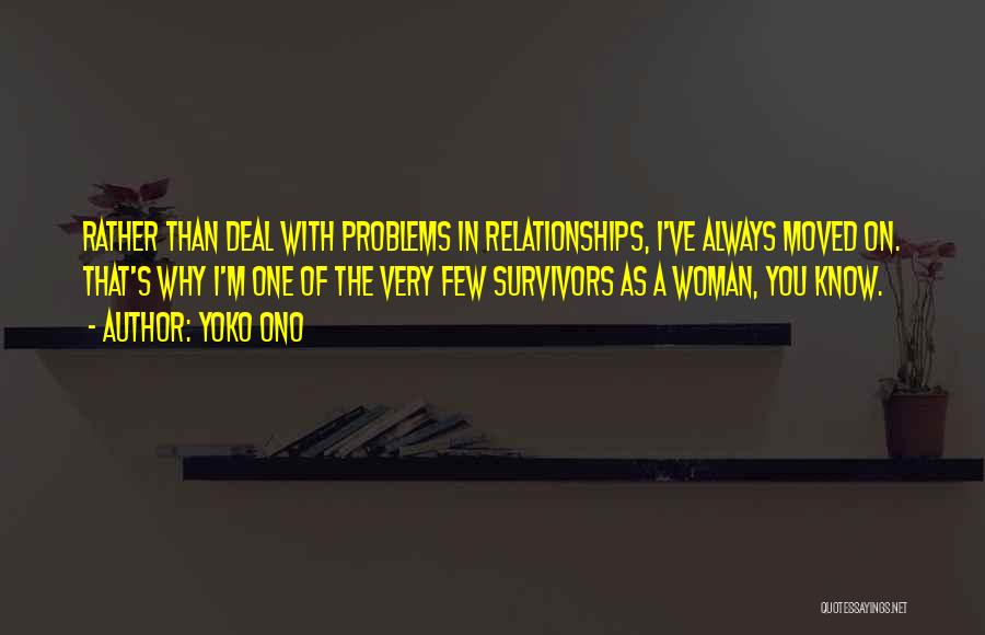 Problems In Relationships Quotes By Yoko Ono