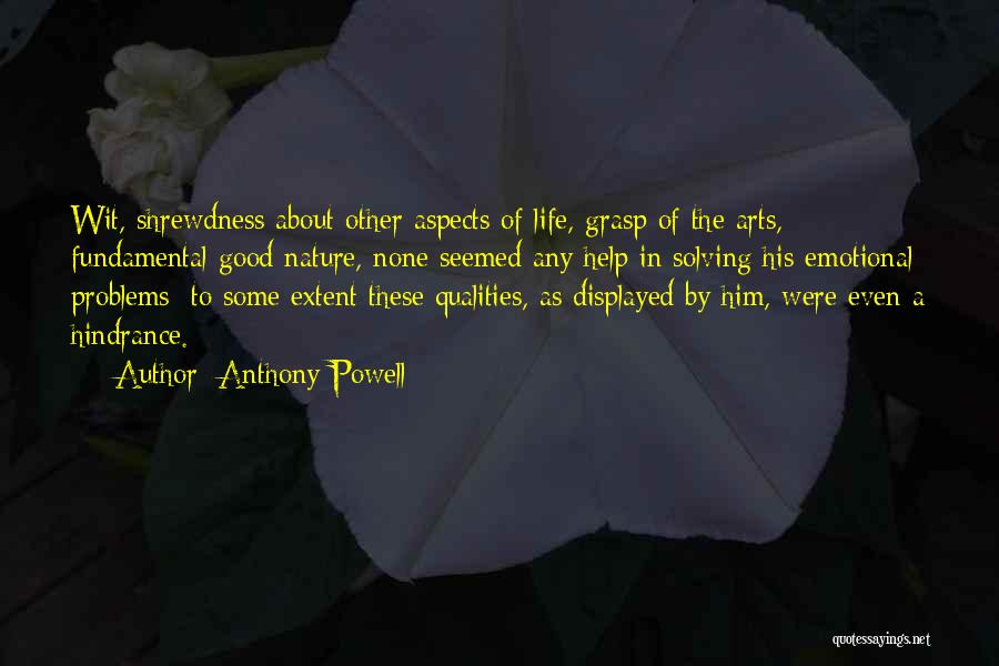 Problems Of Life Quotes By Anthony Powell