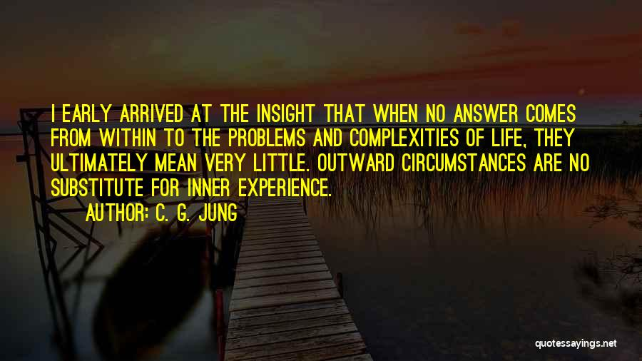 Problems Of Life Quotes By C. G. Jung