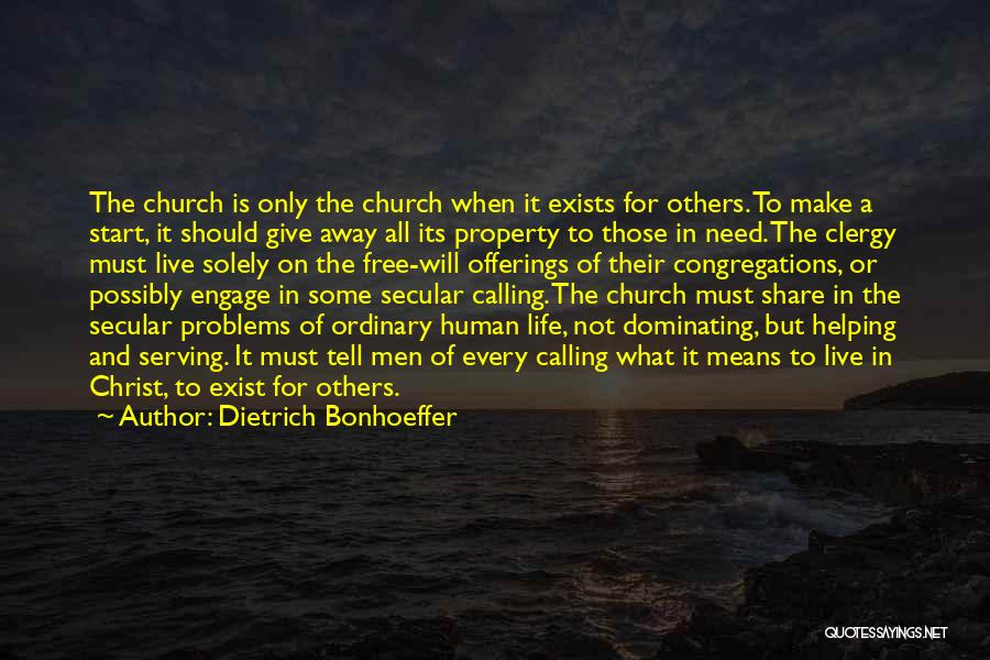 Problems Of Life Quotes By Dietrich Bonhoeffer